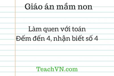 giao-an-mam-non-lam-quen-voi-toan-dem-den-4-nhan-biet-so-4.png