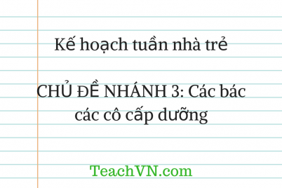 ke-hoach-tuan-chu-de-cac-bac-cac-co-cap-duong.png
