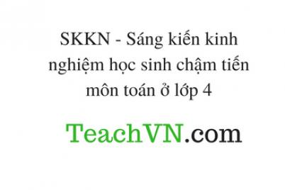 skkn-sang-kien-kinh-nghiem-hoc-sinh-cham-tien-mon-toan-o-lop-4.png