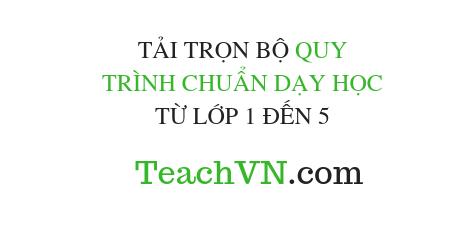 tai-tron-bo-quy-trinh-chuan-day-hoc-tu-lop-1-den-5.png