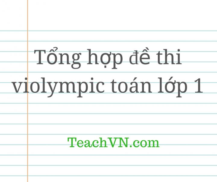 tong-hop-de-thi-violympic-toan-lop-1.png
