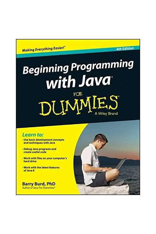 Ebook Beginning Programming With Java For Dummies - 4Th Edition