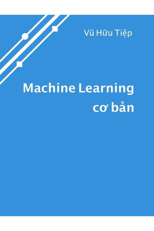 EBook Machine Learning Cơ Bản