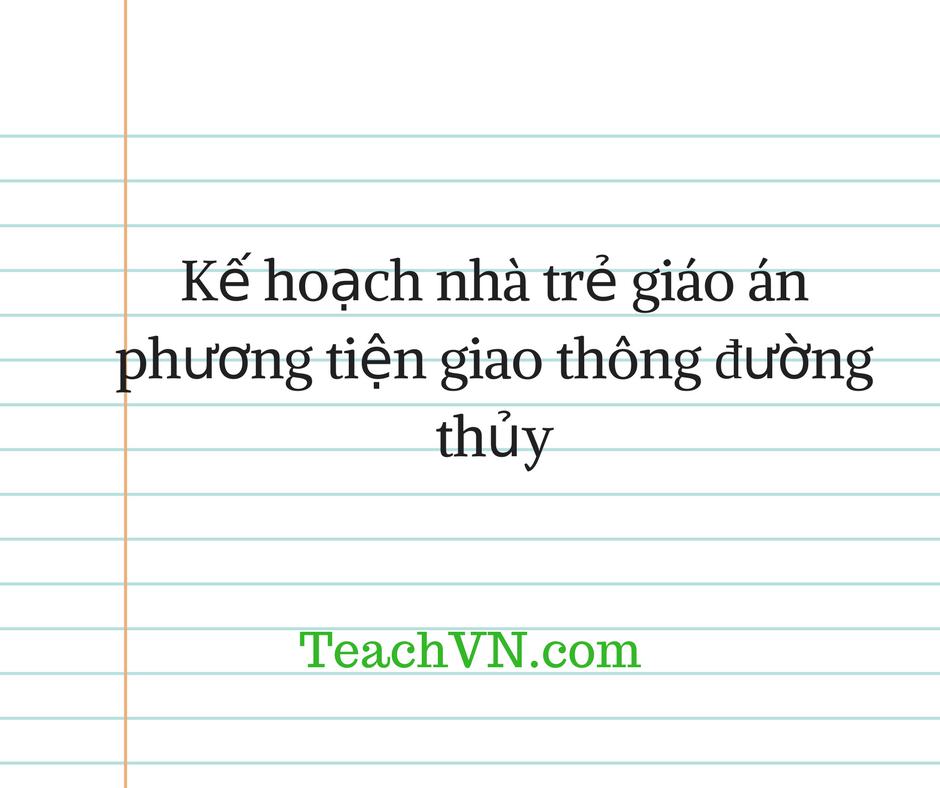 ke-hoach-nha-tre-giao-phuong-tien-giao-thong-duong-thuy.png
