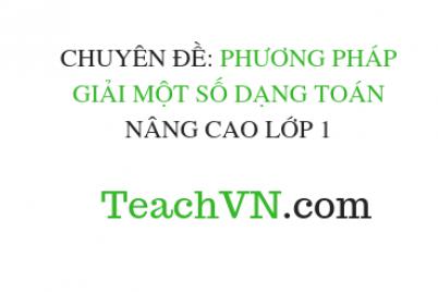 chuyen-de-phuong-phap-giai-mot-so-dang-toan-nang-cao-lop-1.png