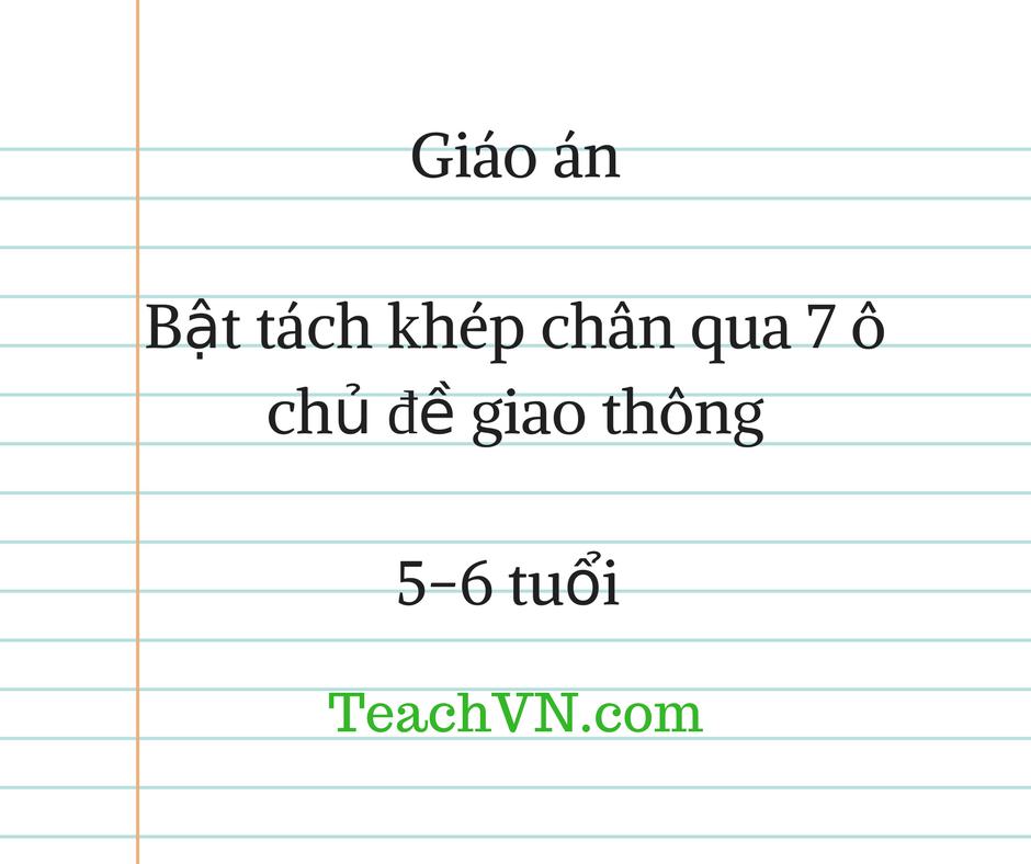 giao-an-bat-tach-khep-chan-qua-7-o-chu-de-giao-thong-5-6-tuoi.png