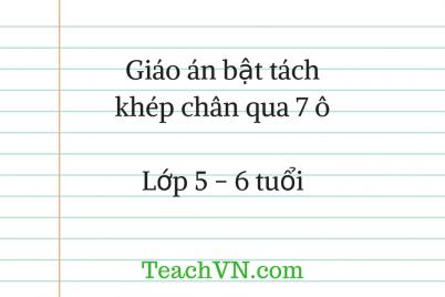 giao-an-bat-tach-khep-chan-qua-7-o-lop-5-6-tuoi.png