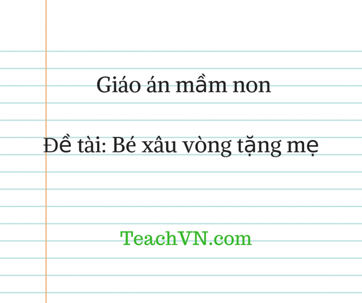 giao-an-be-xau-vong-tang-me.png