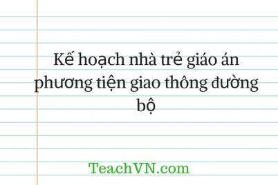 giao-an-ke-hoach-phuong-tien-giao-thong-duong-bo.png