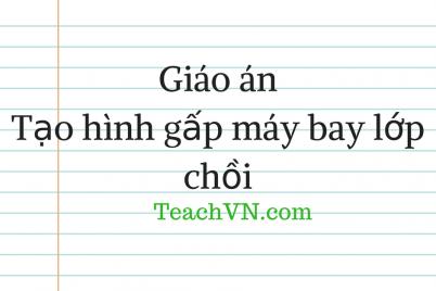giao-an-tao-hinh-gap-may-bay-lop-choi.png